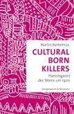 Cultural Born Killers
