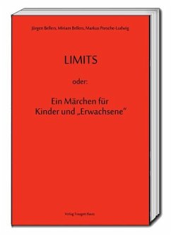 LIMITS oder: Ein Märchen für Kinder und