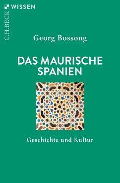 Das Maurische Spanien - Bossong, Georg