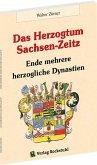 Das Herzogtum Sachsen-Zeitz