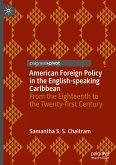American Foreign Policy in the English-speaking Caribbean
