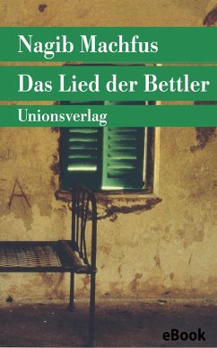 Das Lied der Bettler (eBook, ePUB) - Machfus, Nagib