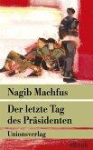 Der letzte Tag des Präsidenten (eBook, ePUB)