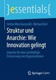 Struktur und Anarchie: Wie Innovation gelingt (eBook, PDF)