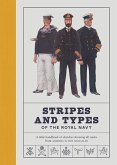 Stripes and Types of the Royal Navy: A Little Handbook of Sketches Showing All Ranks from Admiral to Boy Signaller