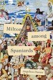 Milton Among Spaniards