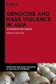 Genocide and Mass Violence in Asia (eBook, ePUB)