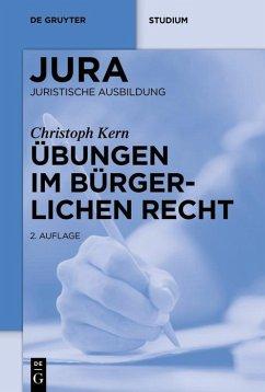 Übungen im Bürgerlichen Recht (eBook, ePUB) - Heinemann, Andreas; Kern, Christoph A.