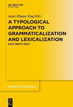 A Typological Approach to Grammaticalization and Lexicalization (eBook, ePUB)