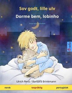 Sov godt, lille ulv - Dorme bem, lobinho (norsk - portugisisk) - Renz, Ulrich