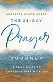 The 28-Day Prayer Journey (eBook, ePUB)