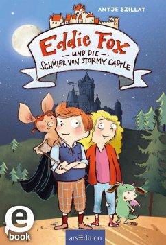 Eddie Fox und die Schuler von Stormy Castle / Eddie Fox Bd.2