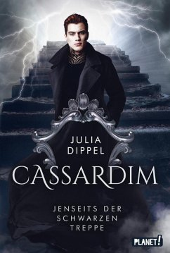 Jenseits der Schwarzen Treppe / Cassardim Bd.2 (eBook, ePUB) - Dippel, Julia