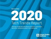 2020 Tech Trend Report: Strategic trends that will influence business, government, education, media and society in the coming year
