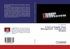 A text on Supply Chain Management - Concept and Analysis