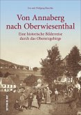 Von Annaberg nach Oberwiesenthal (Mängelexemplar)
