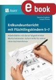 Erdkundeunterricht mit Flüchtlingskindern 5-7 (eBook, PDF)