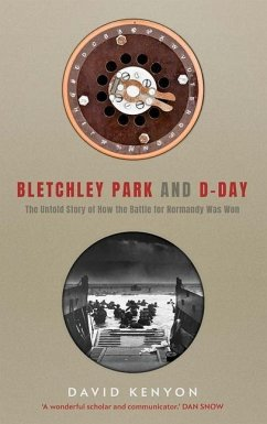 Bletchley Park and D-Day - Kenyon, David