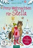 Pony-Weihnachten für Stella (eBook, ePUB)
