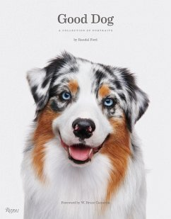 Good Dog: A Collection of Portraits - Ford, Randal