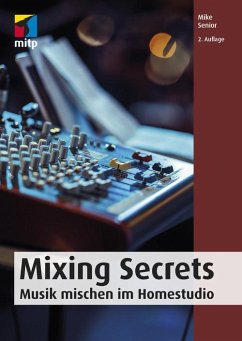 Mixing Secrets (eBook, PDF) - Senior, Mike