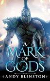 A Mark Of Gods (Rakkan Conquest, #0) (eBook, ePUB)