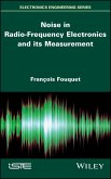 Noise in Radio-Frequency Electronics and its Measurement (eBook, PDF)