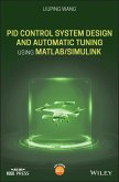 PID Control System Design and Automatic Tuning using MATLAB/Simulink (eBook, ePUB)