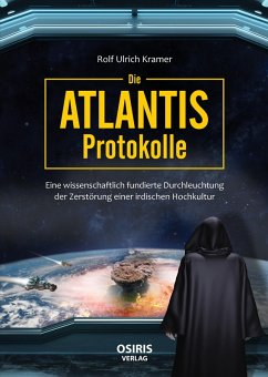 Die Atlantis-Protokolle (eBook, ePUB) - Kramer, Rolf Ulrich