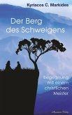 Der Berg des Schweigens: Begegnung mit einem christlichen Meister (eBook, ePUB)