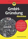 GmbH-Gründung für Dummies (eBook, ePUB)
