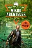 Mikroabenteuer - Das Motivationsbuch / Raus und machen! Bd.2 (eBook, ePUB)