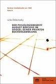 Der Philologiebegriff August Boeckhs im Spiegel seiner privaten Büchersammlung