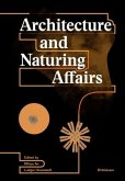 Architecture and Naturing Affairs