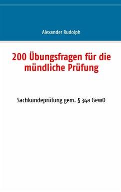 200 Übungsfragen für die mündliche Prüfung