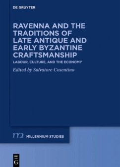 Ravenna and the Traditions of Late Antique and Early Byzantine Craftsmanship
