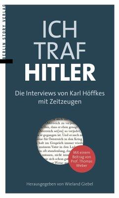Ich traf Hitler - Höffkes, Karl