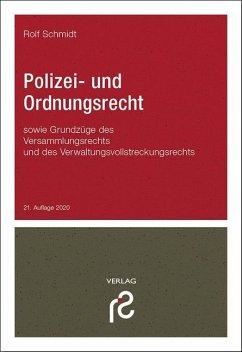 Polizei- und Ordnungsrecht - Schmidt, Rolf