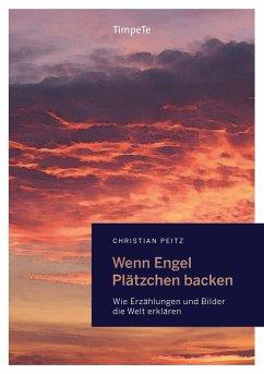 Wenn Engel Plätzchen backen - Peitz, Christian