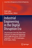 Industrial Engineering in the Digital Disruption Era (eBook, PDF)