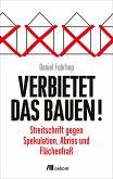 Verbietet das Bauen! (eBook, PDF)