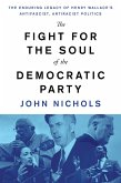The Fight for the Soul of the Democratic Party (eBook, ePUB)