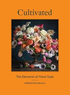 Cultivated (eBook, ePUB) - Geall, Christin