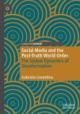 Social Media and the Post-Truth World Order (eBook, PDF)