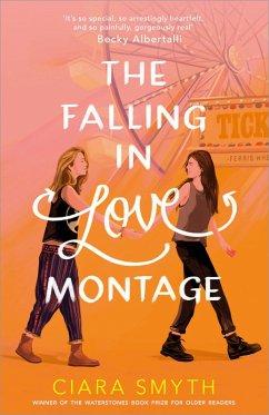 The Falling in Love Montage (eBook, ePUB) - Smyth, Ciara