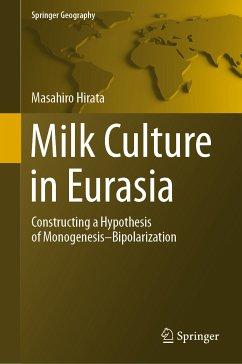 Milk Culture in Eurasia (eBook, PDF) - Hirata, Masahiro