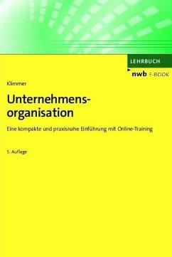 Unternehmensorganisation (eBook, PDF) - Klimmer, Matthias