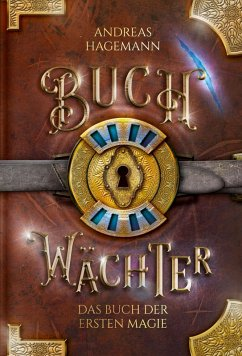 Buchwächter - Band 2 (eBook, ePUB) - Hagemann, Andreas