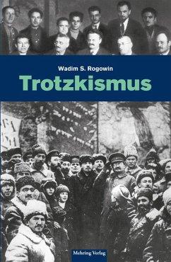 Gab es eine Alternative? / Trotzkismus (eBook, PDF) - Rogowin, Wadim S