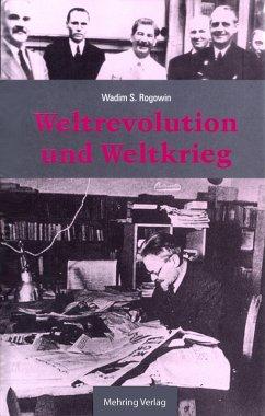 Gab es eine Alternative? / Weltrevolution und Weltkrieg (eBook, PDF) - Rogowin, Wadim S